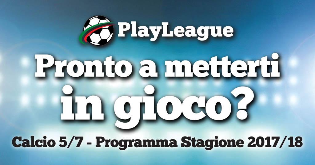 PLAYLEAGUE STAGIONE 2017/2018 - playleague, calcio a 5 saronno, calcio a 7 origgio, calcetto busto garolfo, calcio a 5 7 solaro - PRENOTA AL 02 96732548